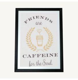 Caffeine for the Soul Framed Print